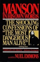 Manson in His Own Words: The Shocking Confessions of