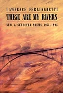 These Are My Rivers: New & Selected Poems, 1955-1993