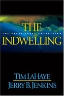 The Indwelling: The Beast Takes Possession (Left Behind #7)