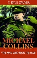 Michael Collins: The Man Who Won the War