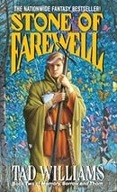 Stone of Farewell (Memory, Sorrow, and Thorn, Book 2)