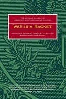 War is a Racket: The Antiwar Classic by America