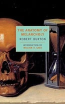 The Anatomy of Melancholy (New York Review Books Classics)