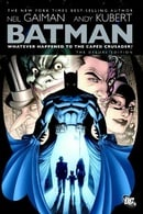 Batman: Whatever Happened to the Caped Crusader? (Deluxe Edition)