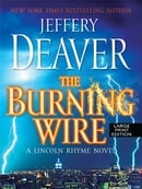 The Burning Wire (Thorndike Press Large Print Basic Series)