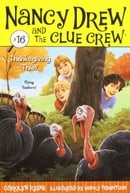Thanksgiving Thief (Nancy Drew & the Clue Crew (Quality))