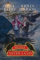 The Bridge to Never Land (Never Land Book)