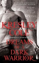 Dreams of a Dark Warrior (Immortals After Dark, Book 11)