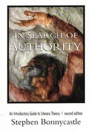In Search of Authority: An Introductory Guide to Literary Theory