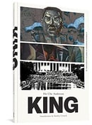 King: A Comics Biography of Martin Luther King, Jr. (The Complete Edition)