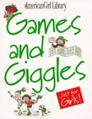 Games and Giggles Just for Girls! (American Girl Library)
