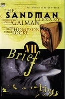 Sandman: Brief Lives (Book  VII of  The Sandman Collected Library)