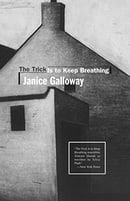 The Trick Is to Keep Breathing: A Novel