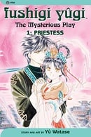 Fushigi Yûgi (The Mysterious Play), Vol. 1 (Priestess)