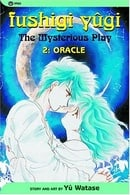Fushigi Yûgi (The Mysterious Play), Vol. 2 (Oracle)