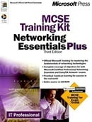 MCSE Training Kit: Networking Essentials Plus, Third Edition (IT Professional)