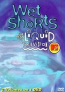 Mtv / Wet Shorts: Best of Liquid Television