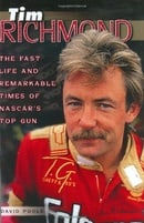 Tim Richmond: The Fast Life and Remarkable Times of NASCAR