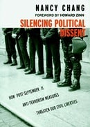 Silencing Political Dissent: How Post-September 11 Anti-Terrorism Measures Threaten Our Civil Libert