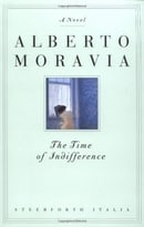 The Time of Indifference: A Novel