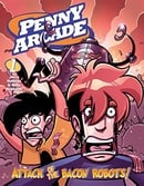 Penny Arcade Volume 1: Attack Of The Bacon Robots