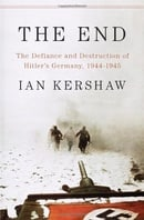 The End: The Defiance and Destruction of Hitler