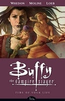 Buffy the Vampire Slayer: Time of Your Life (Buffy the Vampire Slayer: Season 8 #4)