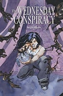 The Wednesday Conspiracy GN