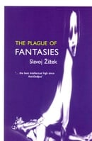 The Plague of Fantasies (Wo Es War)