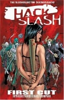 Hack / Slash Volume 1: First Cut (v. 1)
