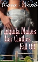 Tequila Makes Her Clothes Fall Off