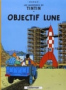 Les Aventures de Tintin: Objectif Lune (French Edition)