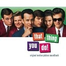 That Thing You Do!: Original Motion Picture Soundtrack