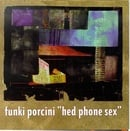 Hed Phone Sex
