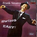 Songs for Young Lovers/Swing Easy!
