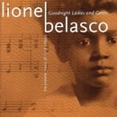 Goodnight Ladies and Gents: The Creole Music of Lionel Belasco