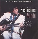 The Memphis 1969 Anthology: Suspicious Minds