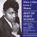When a Man Loves a Woman: Best of Percy Sledge