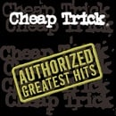 Cheap Trick - Authorized Greatest Hits