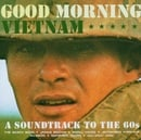 Good Morning Vietnam: A Soundtrack to the