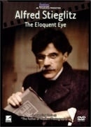 American Masters Alfred Stieglitz: The Eloquent Eye