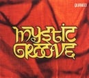 Mystic Groove (Dlx)