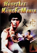 Bruce Lee and Kung Fu Mania