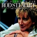 The Story So Far: The Very Best of Rod Stewart