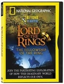 National Geographic Explorer Beyond the Movie: The Lord of the Rings