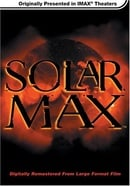 Solar Max (IMAX Large Format)