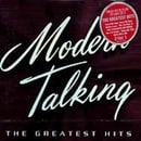 Modern Talking - Greatest Hits 1984-2002