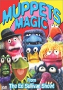 Muppets Magic From the Ed Sullivan Show!