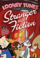 Looney Tunes: Stranger Than Fiction