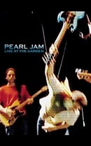 Pearl Jam - Live at the Garden